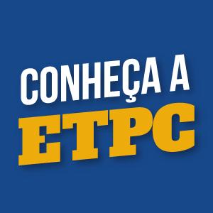 Conheça a ETPC 2019